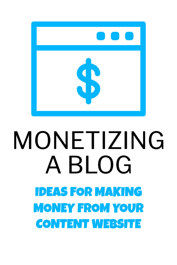 Ideas for monetizing a blog