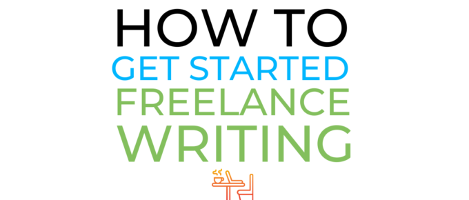 how to get started freelance writing guide