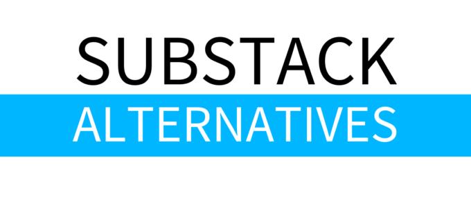 substack alternatives
